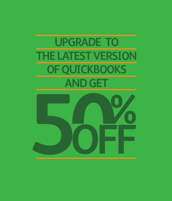 Upgrade to the latest QuickBooks and get 50% OFF
