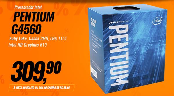 Processador Intel Pentium G4560 Kaby Lake, Cache 3MB, 3.5Ghz, LGA 1151, Intel HD Graphics 610 BX80677G4560
