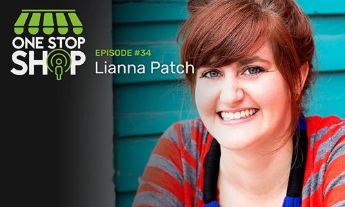 Episode #34 - Lianna Patch