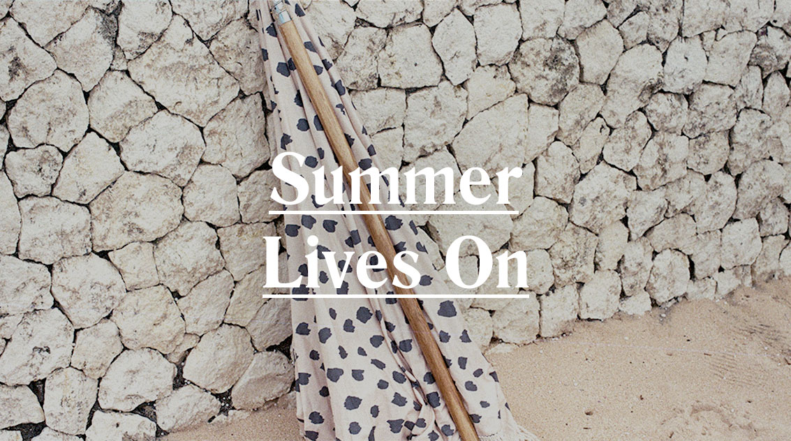 Summer Lives On | Sunday Supply Co.
