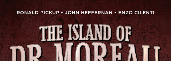 The Island of Dr Moreau – Available Now