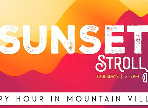 AUGUST 19 | Sunset Stroll Happy Hour in Mountain Village
