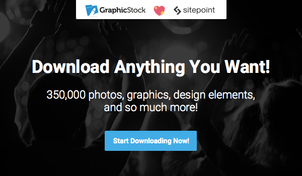Download anything you want from over 350,000 photos, graphics, design elements, and more.