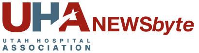 Utah Hospital Association NEWSbyte