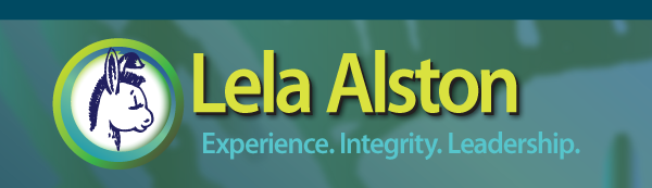 Lela Alston: Experience. Integrity. Leadership.