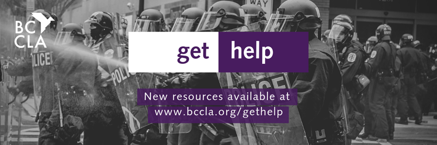 New resources available at www.bccla.org/gethelp
